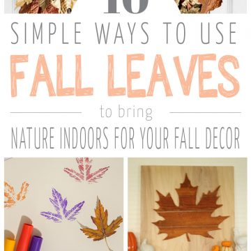 10 Ways To Use Leaves In Your Fall Decor