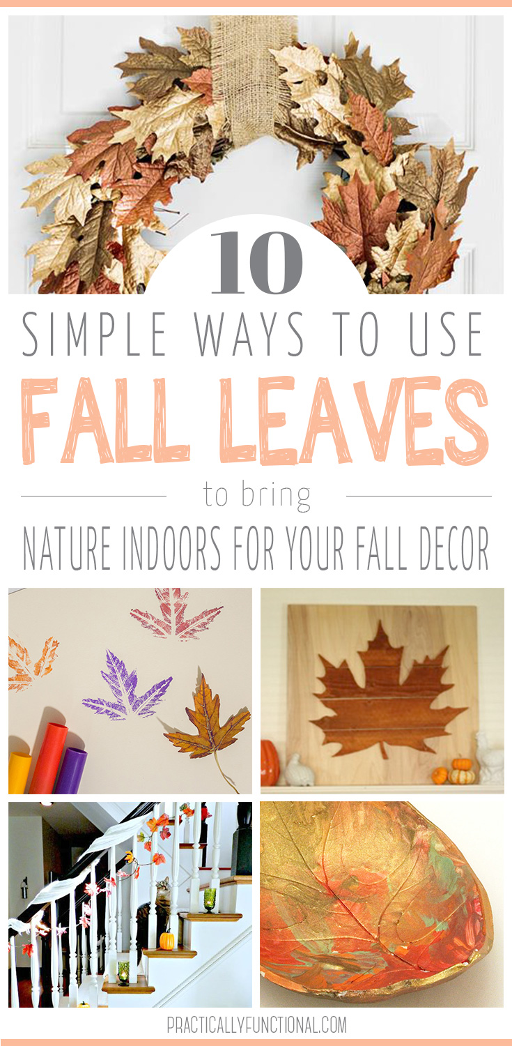 10 simple ways to use leaves in your fall decor