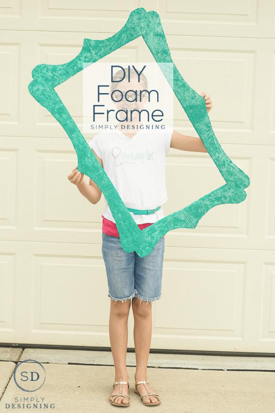 DIY Foam Frame