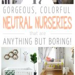 17 Gorgeous & Colorful Gender Neutral Nurseries