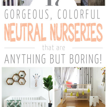 17 Gorgeous & Colorful Gender Neutral Nurseries
