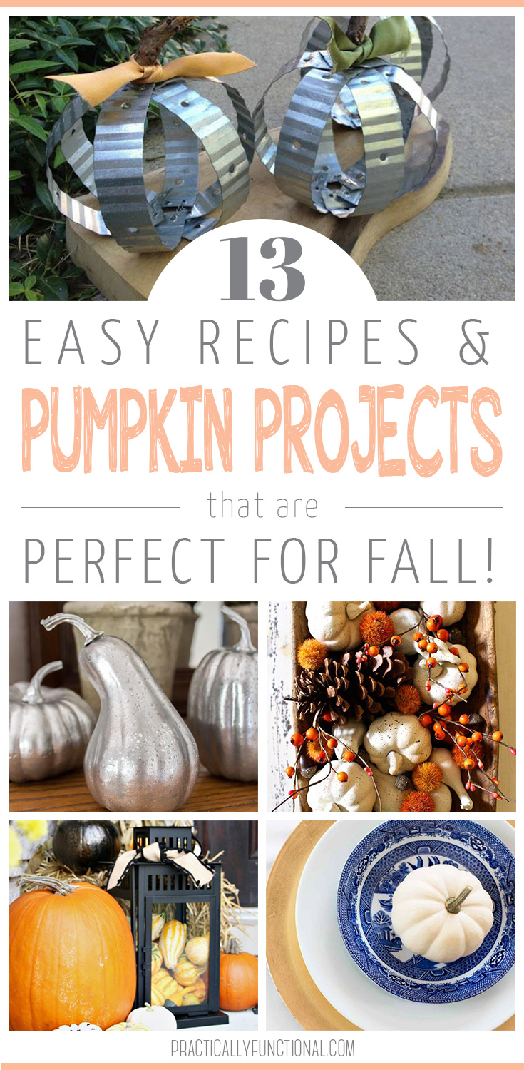 easy recipes and pumpkin projects for fall