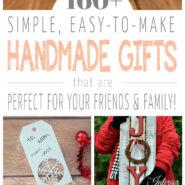160+ Handmade Gift Ideas for Christmas