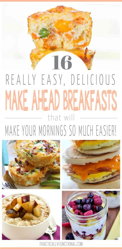 16 Easy Make Ahead Breakfast Ideas