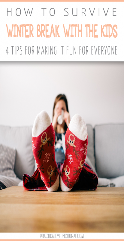 How to survive Winter Break with the Kids