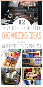 12 Ways To Organize Your House!