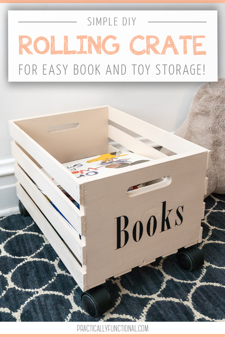 DIY rolling crate for easy book and toy storage