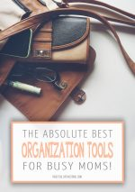 8 Life-Saving Organization Tools for Busy Moms