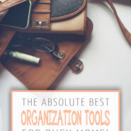 organization tools for busy moms