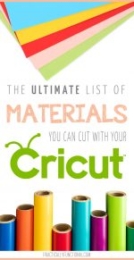What Materials Can A Cricut Machine Cut? Here Are Over 100!
