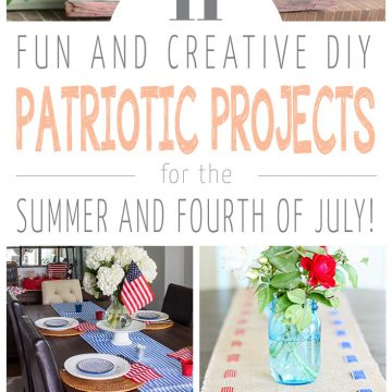 11 DIY Patriotic Project Ideas!
