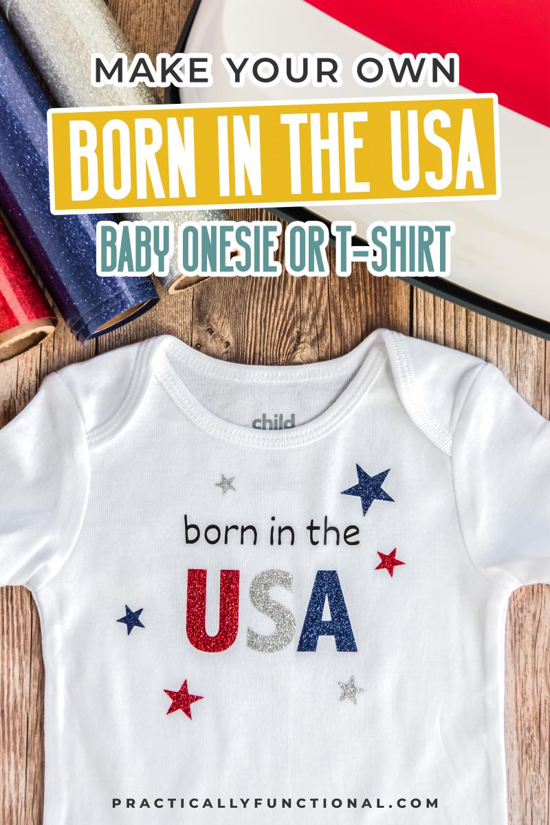 born in the usa baby onesie with cricut easypress and rolls of vinyl