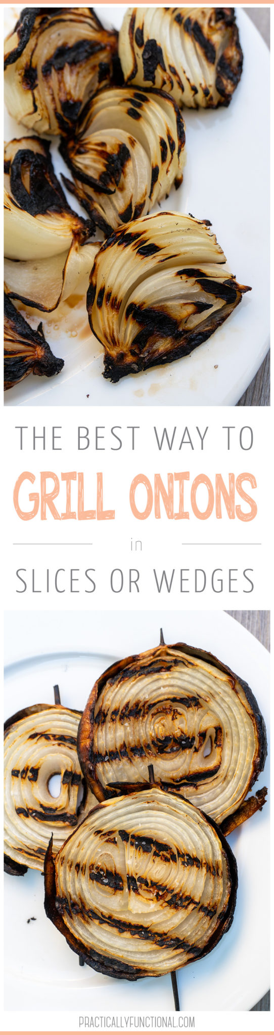 How to grill onions in wedges or slices