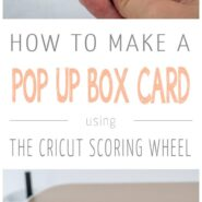 How to make a pop up box card with the cricut scoring wheel 2 photo