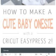 Hello im new here baby onesie with the cricut easypress 2 2 photo