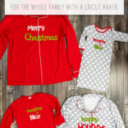 Make matching christmas pajamas for your family with a cricut maker