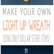Diy battery operated light up wreath with dollar store items