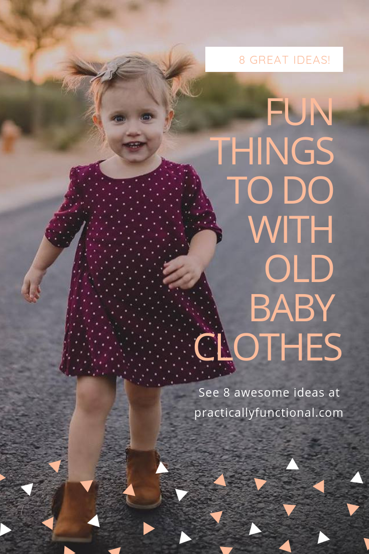 8 fun things to do with old baby clothes