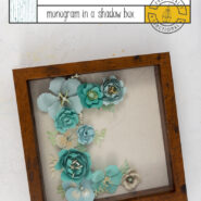 Diy paper flower monogram in a shadow box