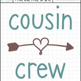 Cousin crew svg cut file