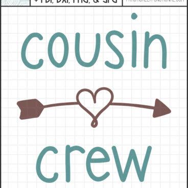 Cousin crew svg cut file