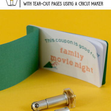 Learn how to make a birthday coupon book using a cricut maker