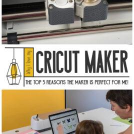 Why i love my cricut maker