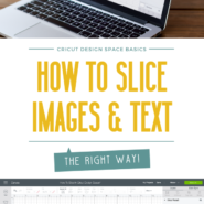 How to slice letters and images in cricut design space