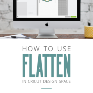 Use flatten in cricut design space to print without cutting 1