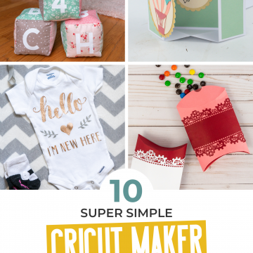 10 super simple cricut maker projects that are perfect for beginners